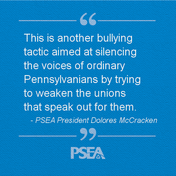 Pull quote from PSEA President Dolores McCracken